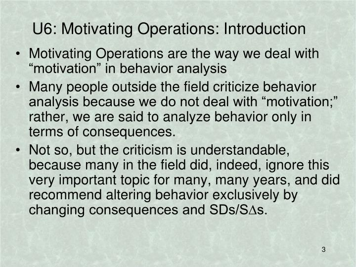 U6: Motivating Operations: Introduction