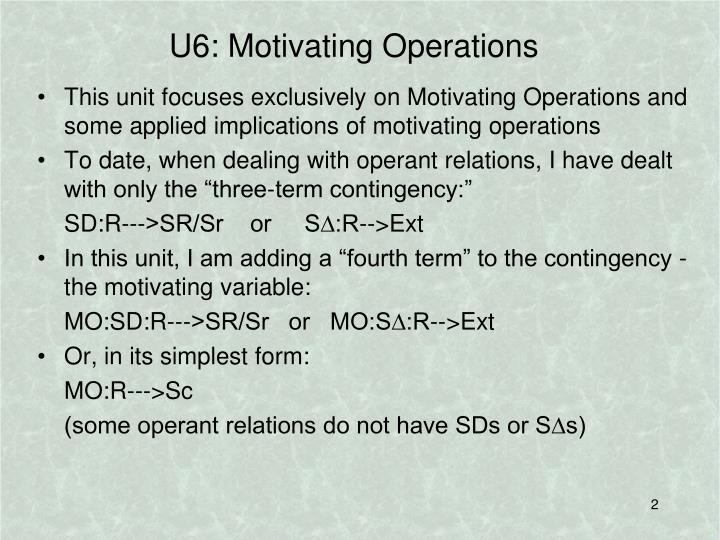 U6: Motivating Operations