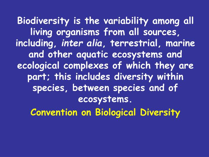 """defining biodiversity among organisms essay Philosophical issues in ecology: recent trends and  in ecology: recent trends and future directions  terms such as """"biodiversity"""" is important."""