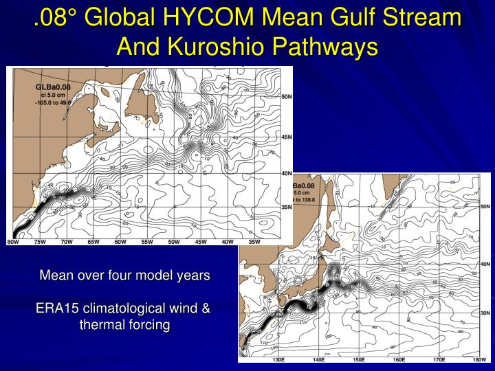.08° Global HYCOM Mean Gulf Stream And Kuroshio Pathways