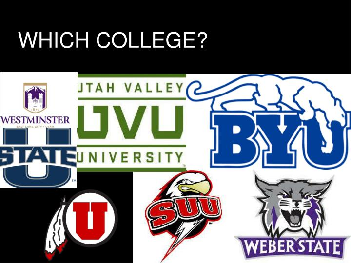 WHICH COLLEGE?