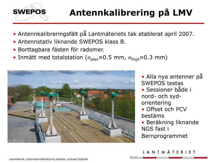 Antennkalibreringsfält på Lantmäteriets tak etablerat april 2007.