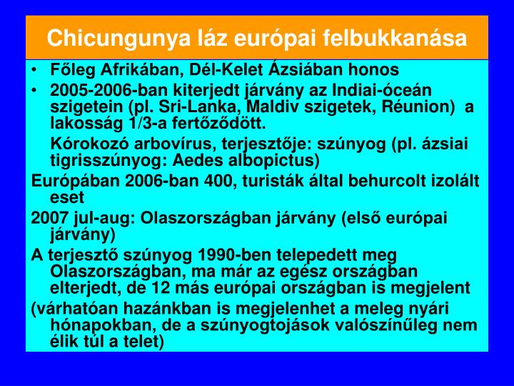 Chicungunya láz európai felbukkanása