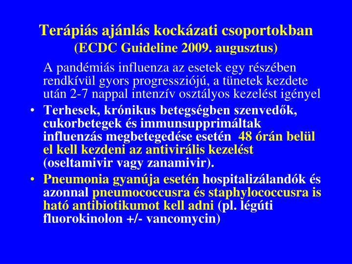 Terápiás ajánlás kockázati csoportokban