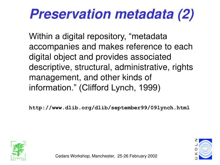 Preservation metadata (2)