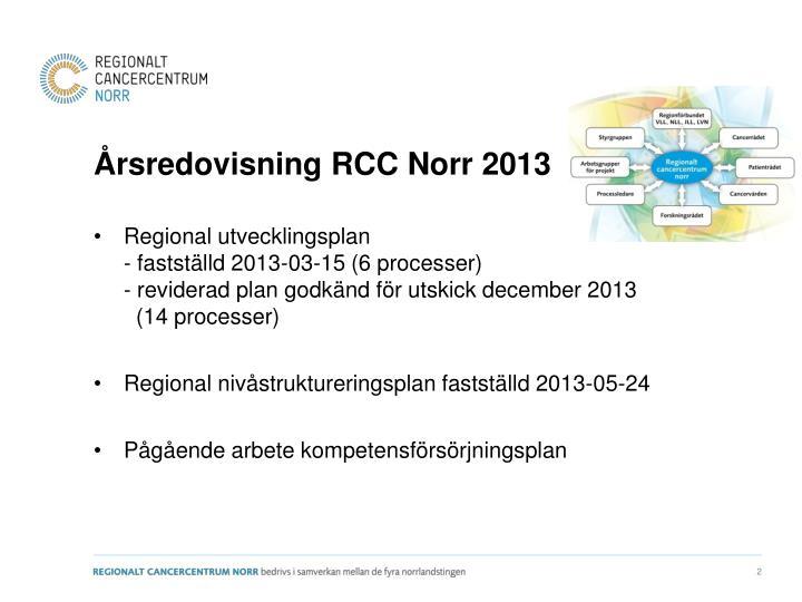 Årsredovisning RCC Norr 2013