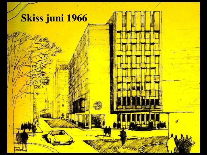 Skiss juni 1966