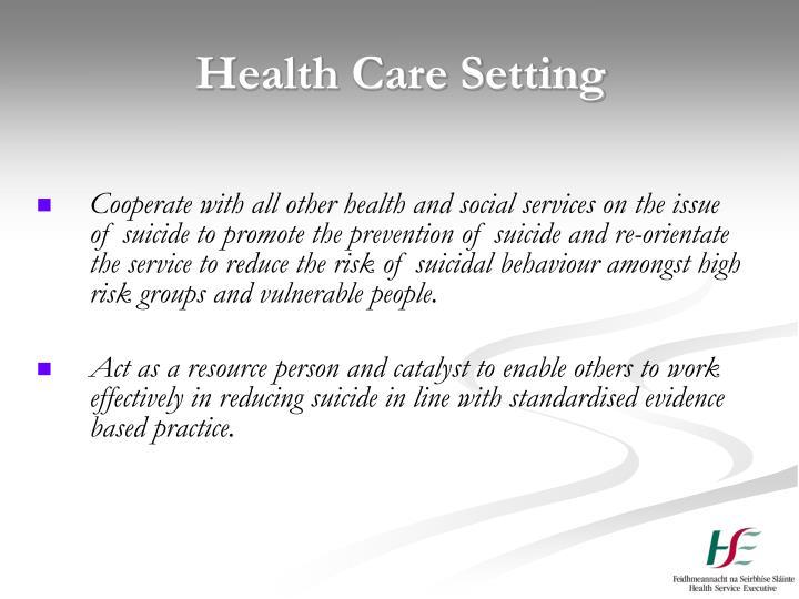 Health Care Setting