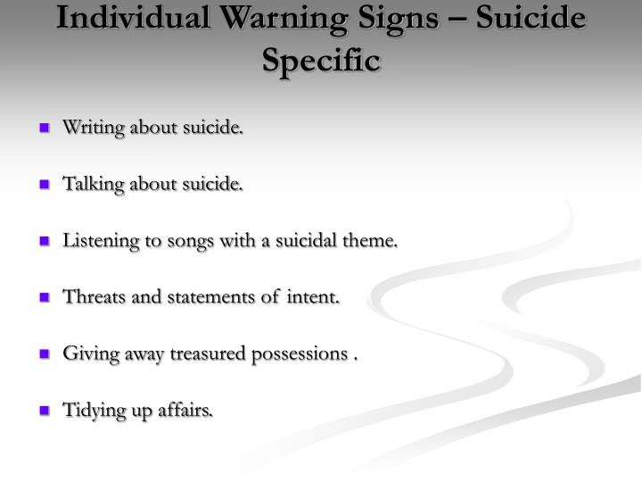 Individual Warning Signs – Suicide Specific