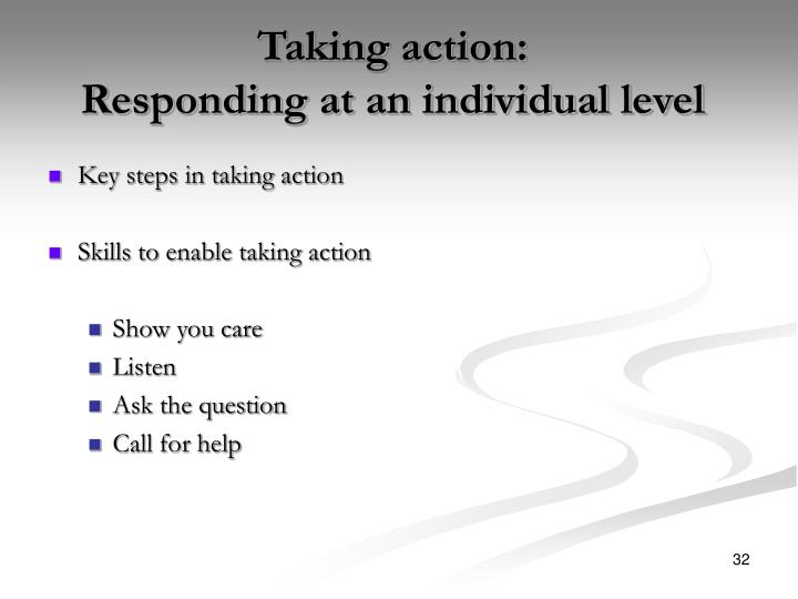 Taking action: