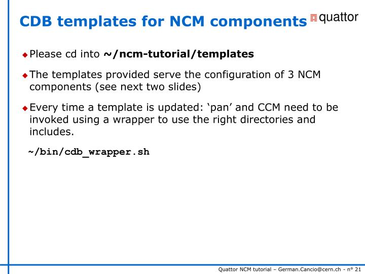 CDB templates for NCM components