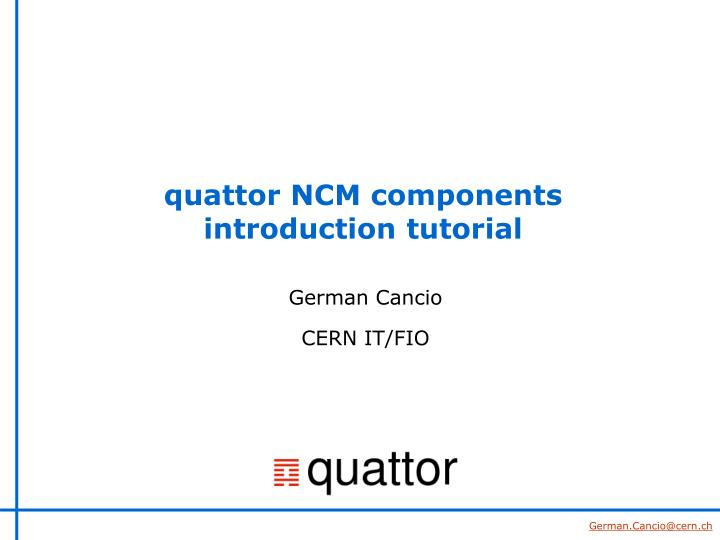 quattor ncm components introduction tutorial