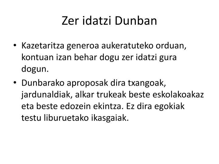 Zer idatzi Dunban