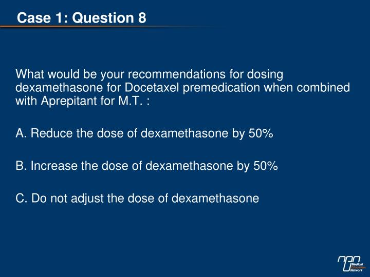 Case 1: Question 8