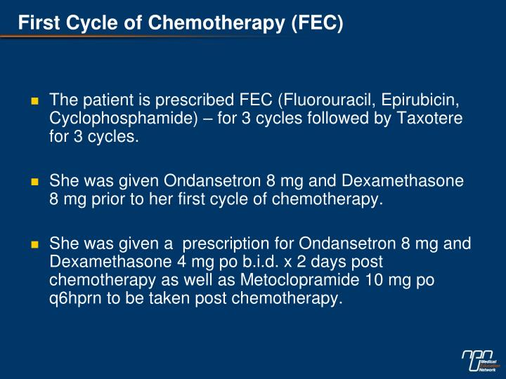 First Cycle of Chemotherapy (FEC)