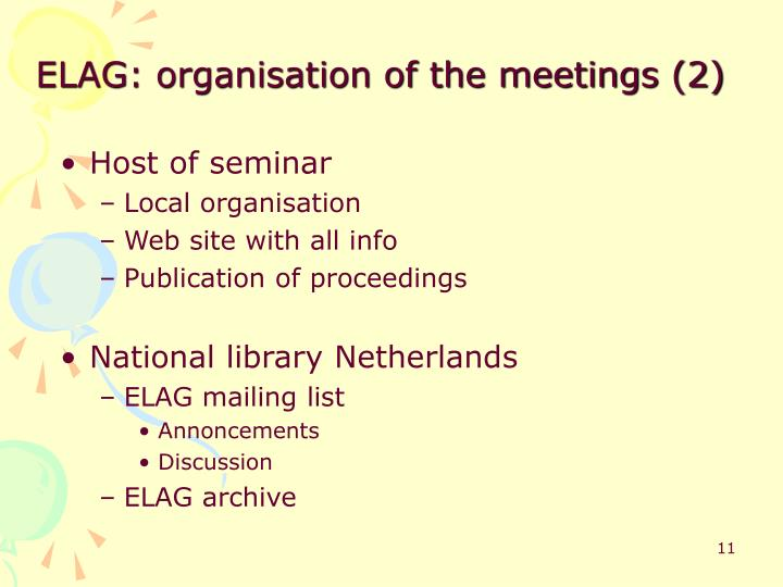 ELAG: organisation of the meetings (2)