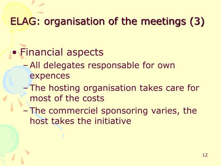 ELAG: organisation of the meetings (3)