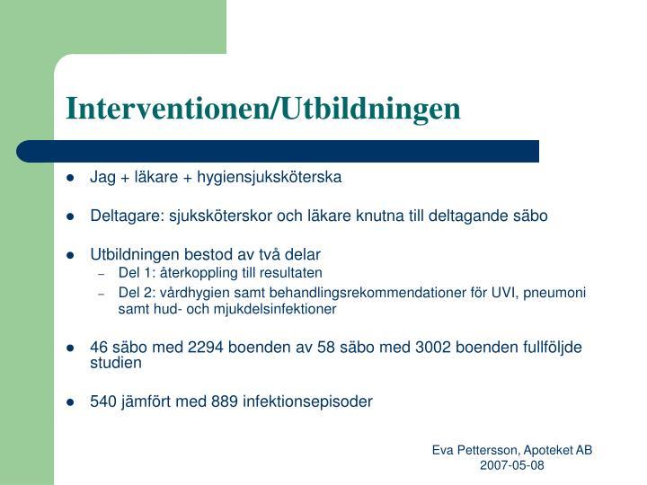 Interventionen/Utbildningen