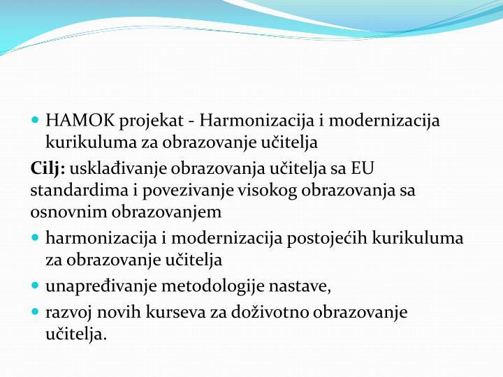 HAMOK projekat - Harmonizacija i modernizacija kurikuluma za obrazovanje učitelja