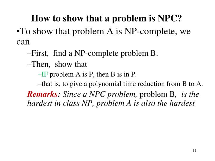How to show that a problem is NPC?