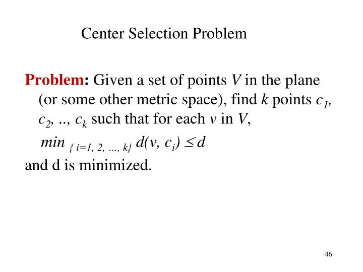 Center Selection Problem