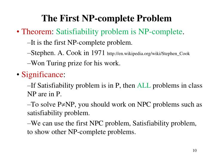 The First NP-complete P