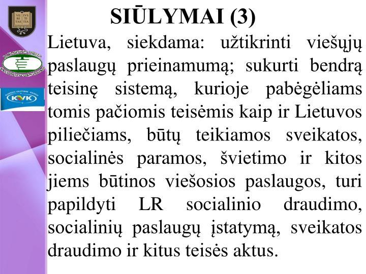 SIŪLYMAI (3)