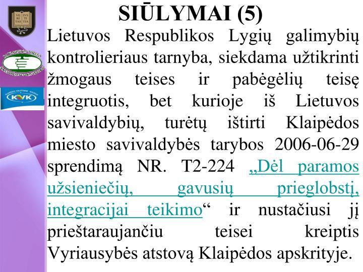 SIŪLYMAI (5)