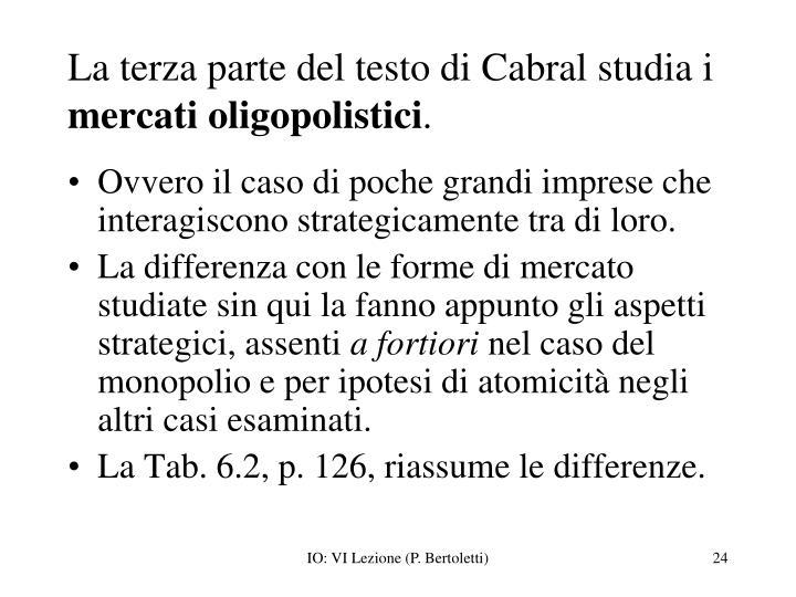 La terza parte del testo di Cabral studia i