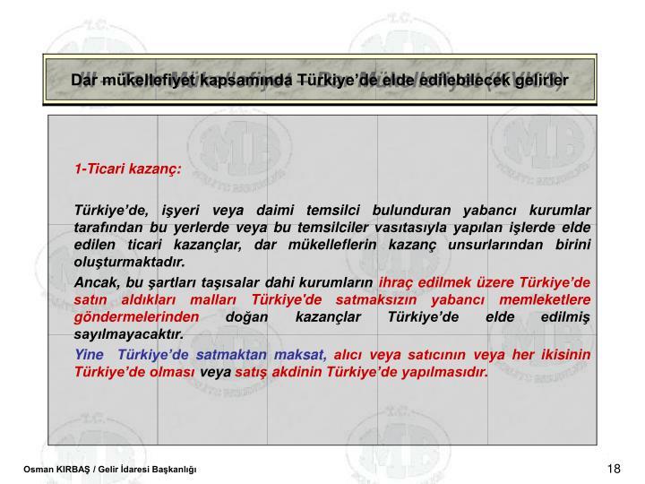 Dar mkellefiyet kapsamnda Trkiyede elde edilebilecek gelirler