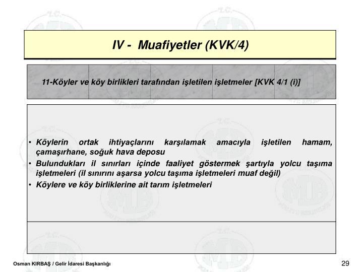 11-Kyler ve ky birlikleri tarafndan iletilen iletmeler [KVK 4/1 (i)]