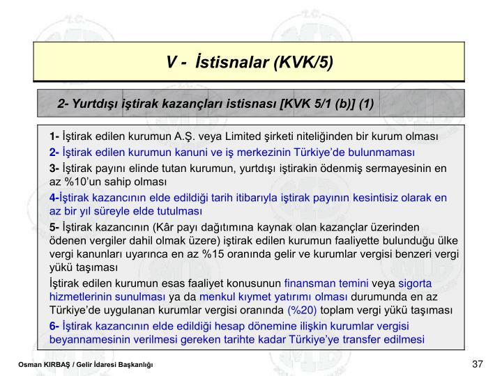 2- Yurtd itirak kazanlar istisnas [KVK 5/1 (b)] (1)