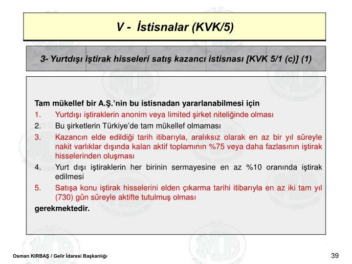 3- Yurtd itirak hisseleri sat kazanc istisnas [KVK 5/1 (c)] (1)
