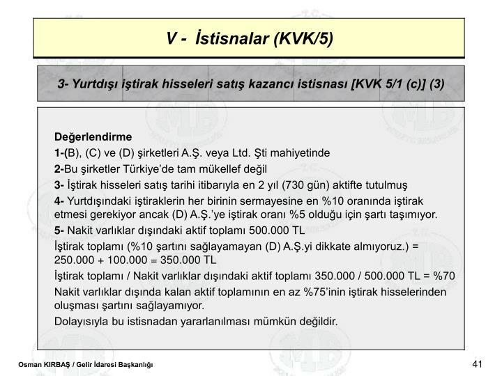 3- Yurtd itirak hisseleri sat kazanc istisnas [KVK 5/1 (c)] (3)