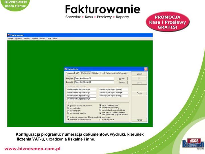 Konfiguracja programu: numeracja dokumentów, wydruki, kierunek
