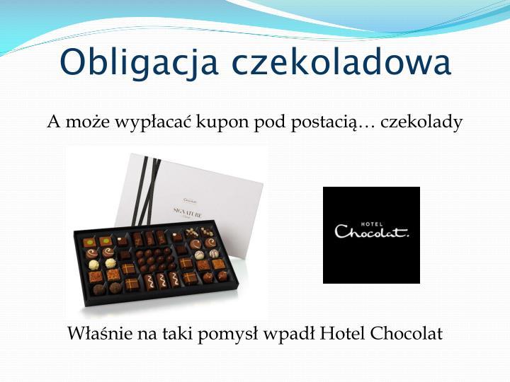 Obligacja czekoladowa
