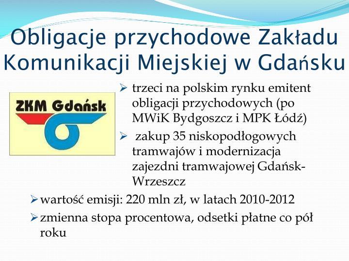 Obligacje przychodowe Zakładu Komunikacji Miejskiej w Gdańsku