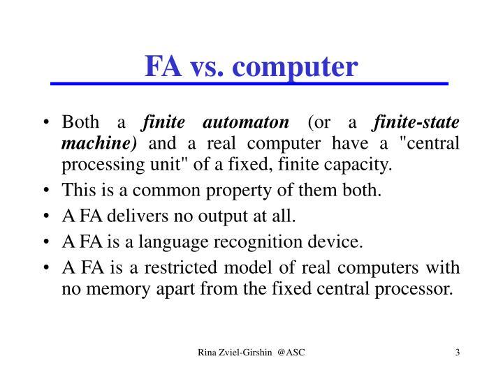 FA vs. computer