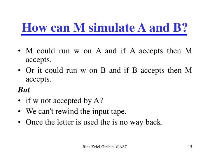 How can M simulate A and B?