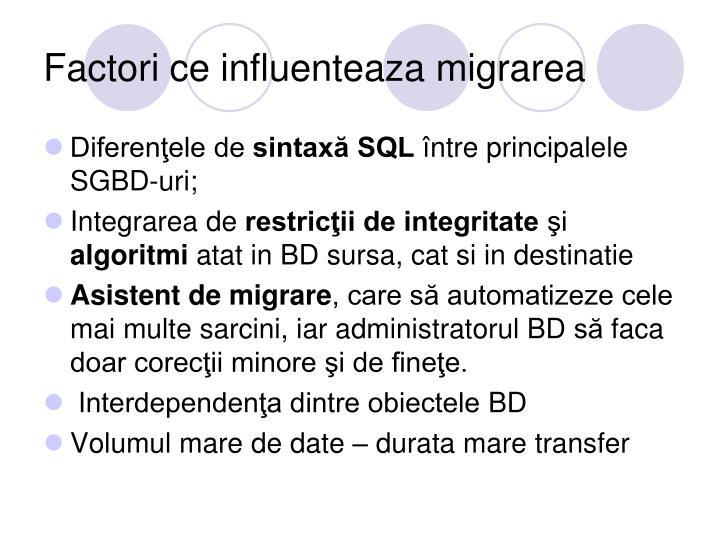 Factori ce influenteaza migrarea