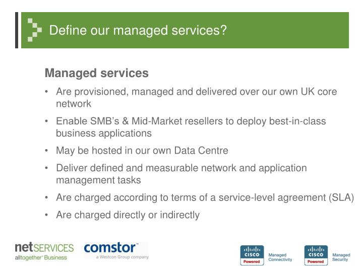 Define our managed services?
