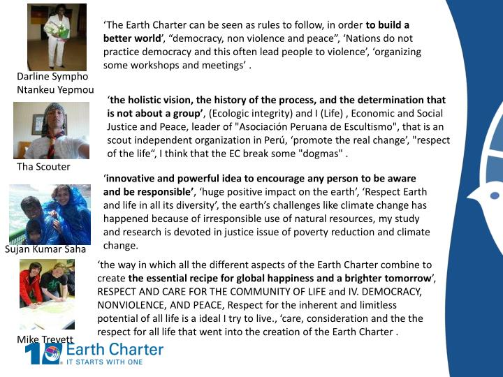 'The Earth Charter can be seen as rules to follow, in order