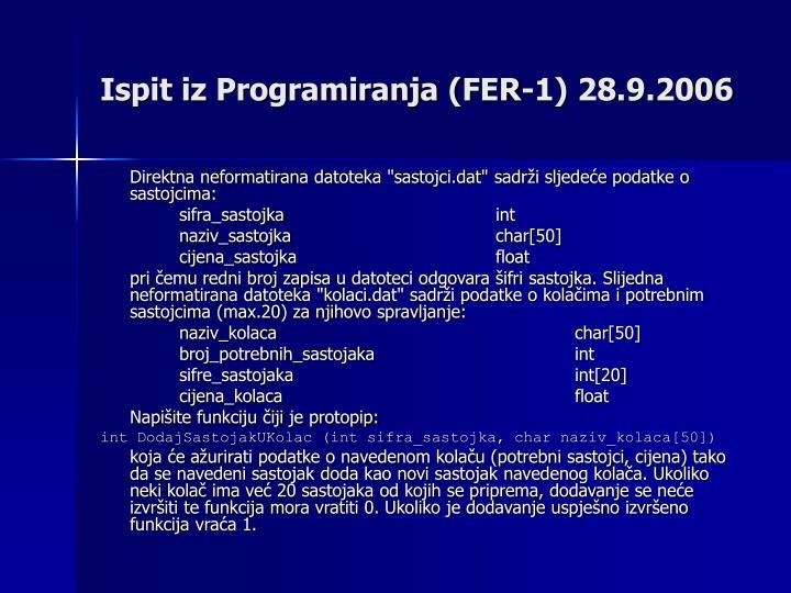 Ispit iz Programiranja (FER-1) 28.9.2006