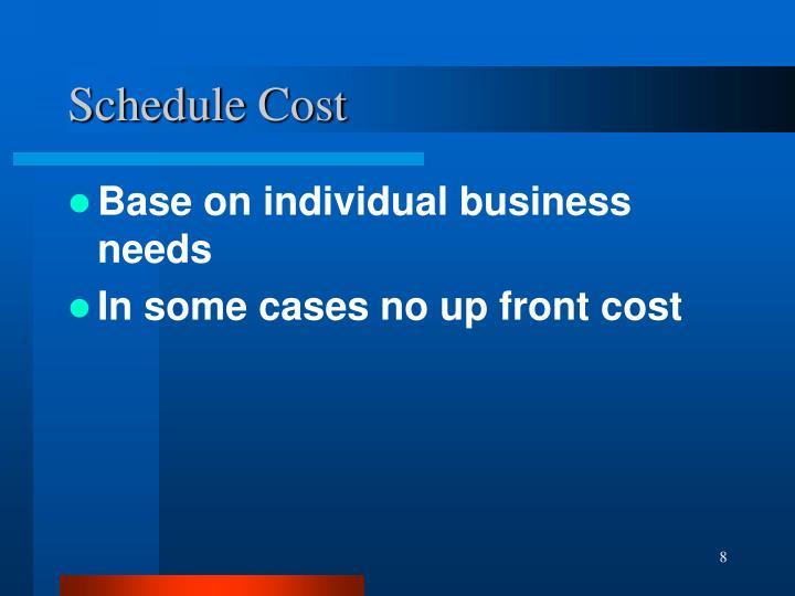 Schedule Cost