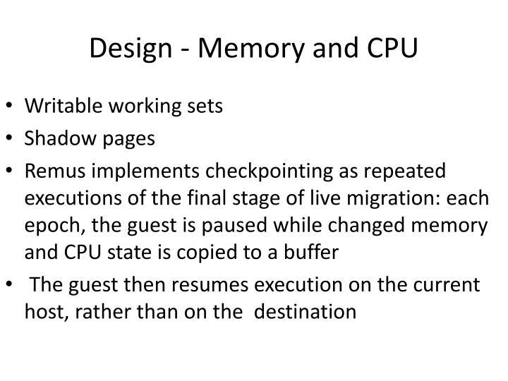 Design - Memory and CPU