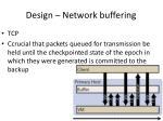 design network buffering