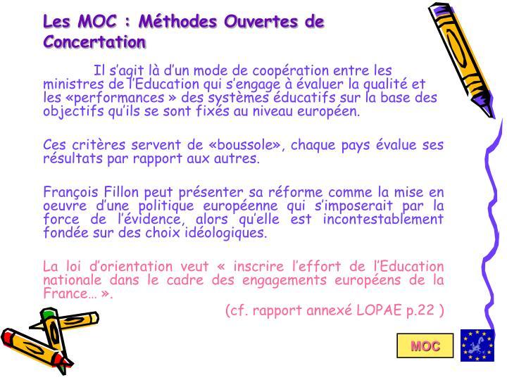 Les MOC : Méthodes Ouvertes de Concertation