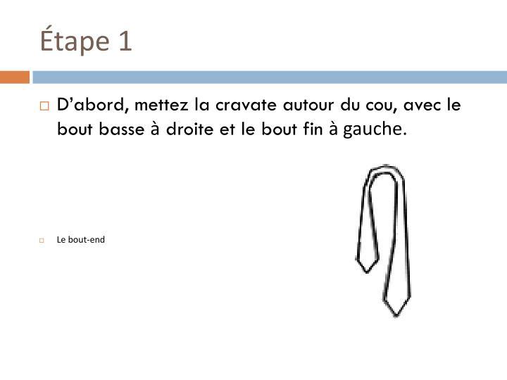 Étape 1
