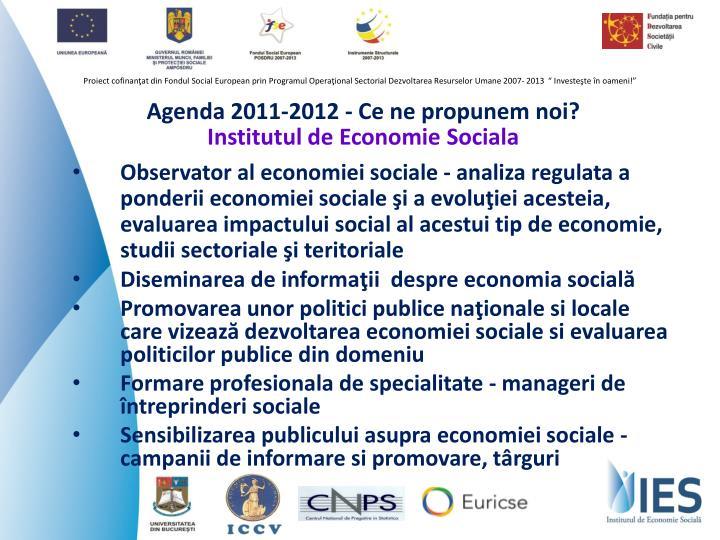 Agenda 2011-2012 - Ce ne propunem noi?