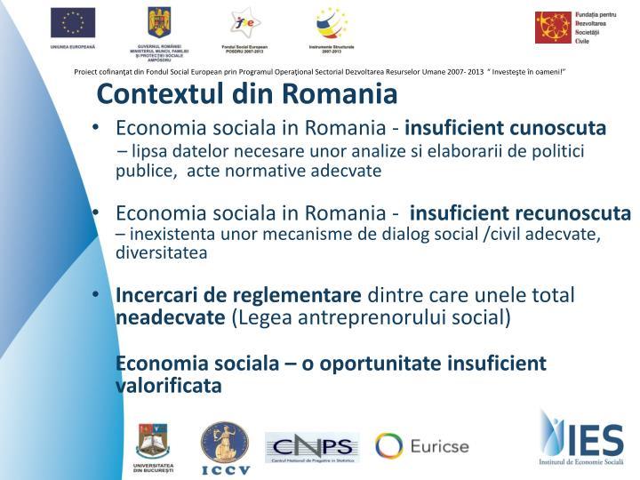 Contextul din Romania